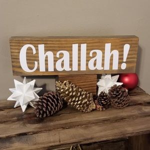 Handcrafted Challah! Wood sign